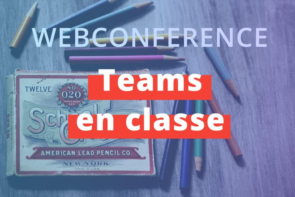 miniature-webconférence-teams-en-classe